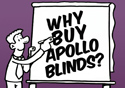 Why Buy Apollo Blinds?
